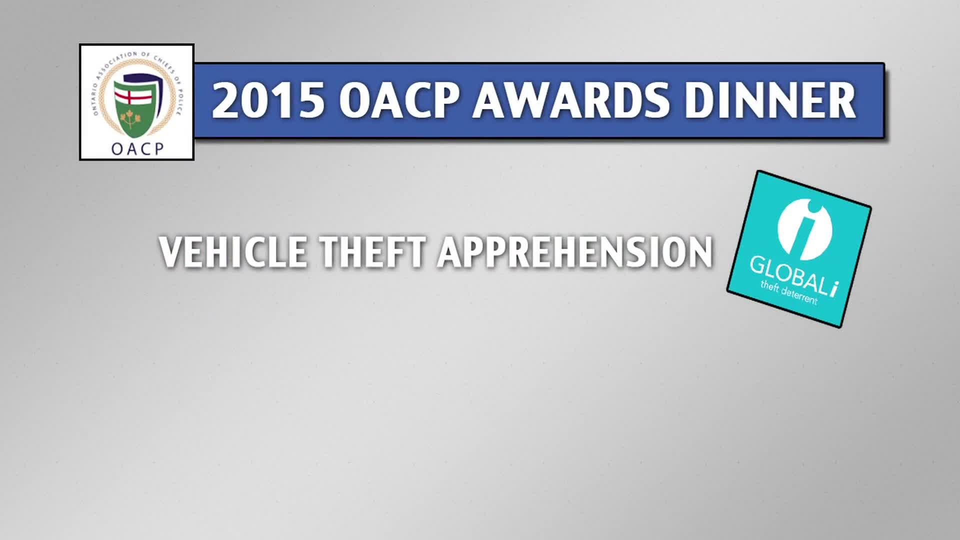 GLOBALi proud sponsor of the 2015 OACP (Ontario Association of Chiefs of Police) Awards Dinner.